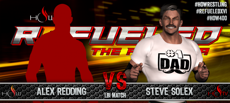 Alex Redding vs. Steve Solex